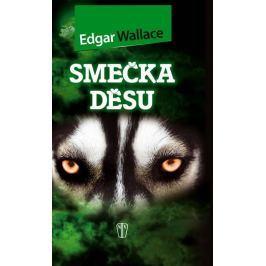 Wallace Edgar: Smečka děsu