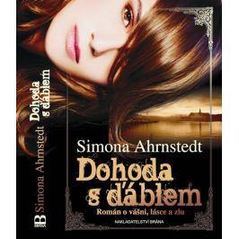 Ahrnstedt Simona: Dohoda s ďáblem - Román o vášni, lásce a zlu