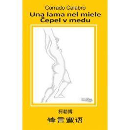 Calabró Corrado: Una lama nel miele / Čepel v medu