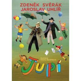 Svěrák Zdeněk, Uhlíř Jaroslav,: JUPÍ