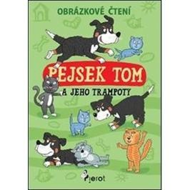 Šulc Petr: Pejsek Tom a jeho trampoty