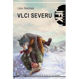 Machala Libor: Agent JFK 035 - Vlci severu