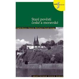 Holá Lída: Staré pověsti české a moravské - Adaptovaná česká próza + CD (AJ,NJ,RJ)