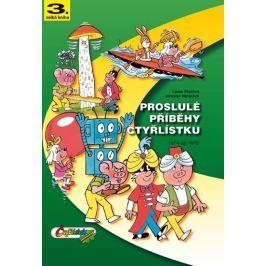 Štíplová Ljuba, Němeček Jaroslav,: Proslulé příběhy Čtyřlístku 1974-1976