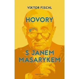 Fischl Viktor: Hovory s Janem Masarykem
