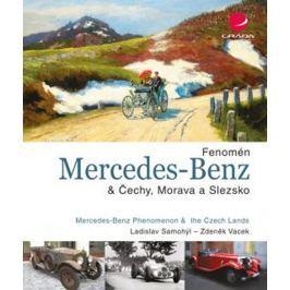 Vacek Zdeněk, Samohýl Ladislav,: Fenomén Mercedes–Benz & Čechy, Morava a Slezsko