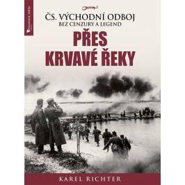 Richter Karel: Přes krvavé řeky