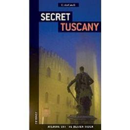 Caselli Carlo: Secret Tuscany