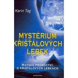 Tag Karin: Mystérium křišťálových lebek