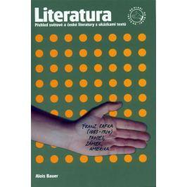 Bauer Alois: Literatura na dlani - Přehled světové a české literatury s ukázkami textů