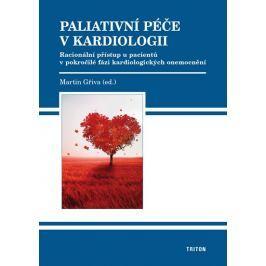 Gřiva Martin: Paliativní péče v kardiologii - Racionální přístup u pacientů v pokročilé fázi kardiol