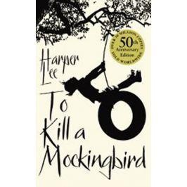 Lee Harper: To Kill a Mockingbird, 50th Anniversary Edition