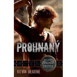 Hearne Kevin: Prohnaný - Kroniky železného druida 1