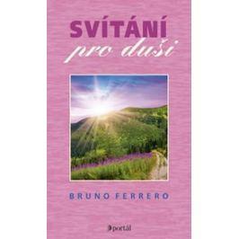 Ferrero Bruno: Svítání pro duši