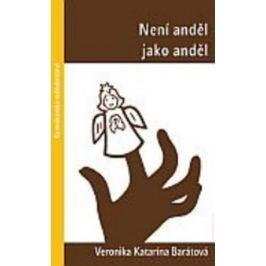Barátová Veronika Katarína: Není anděl jako anděl