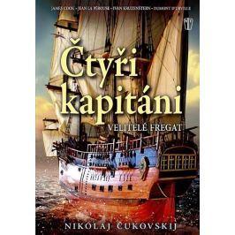 Čukovskij Nikolaj: Čtyři kapitáni - Velitelé fregat