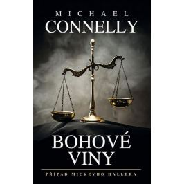 Connelly Michael: Bohové viny
