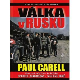 Carell Paul: Válka v Rusku