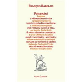 Rebelais François: Pojednání o případném pití vína...