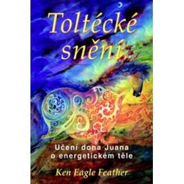 Feather Ken Eagle: Toltécké snění