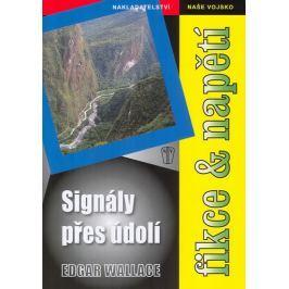 Wallace Edgar: Signály přes údolí