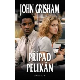 Grisham John: Případ Pelikán