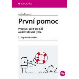 Kurucová Andrea: První pomoc - pracovní sešit pro SZŠ a zdravotnická lycea, 2. dopl. vyd.