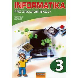 Němec Vladimír, Kovářová Libuše: Informatika pro ZŠ - 3. díl - 2. vydání