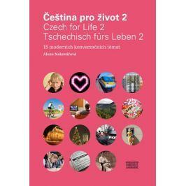 Nekovářová Alena: Čeština pro život 2 / Czech for Life 2 / Tschechisch fürs Leben 2 + 2CD
