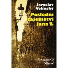 Velinský Jaroslav: Poslední tajemství Jana T.
