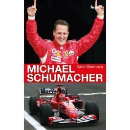 Sturmová Karin: Michael Schumacher