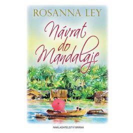 Ley Rosanna: Návrat do Mandalaje
