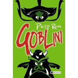 Reeve Philip: Goblini