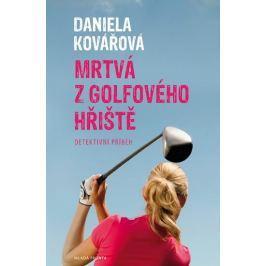 Kovářová Daniela: Mrtvá z golfového hřiště