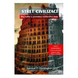 Huntington Samuel P.: Střet civilizací