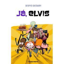 Bidari Bono: Já, Elvis