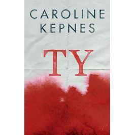 Kepnes Caroline: Ty