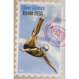 Hilmes Oliver: Berlín 1936