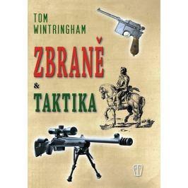 Wintringham Tom: Zbraně a taktika