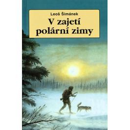 Šimánek Leoš: V zajetí polární zimy - 2.vydání