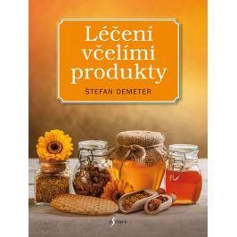 Demeter Štefan: Léčení včelími produkty