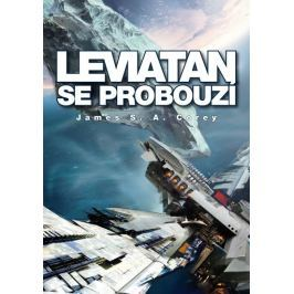 Corey James S. A.: Leviatan se probouzí - Expanze 1