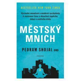 Shojai, OMD Pedram: Městský mnich - Východní moudrost a moderní vychytávky k zastavení času a dosaže