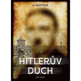 Duffack J.: Hitlerův duch