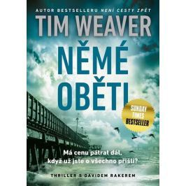 Weaver Tim: Němé oběti
