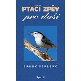 Ferrero Bruno: Ptačí zpěv pro duši