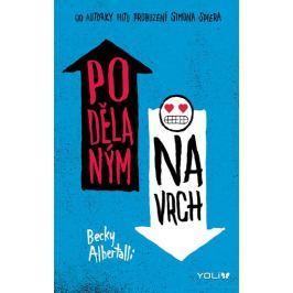 Albertalli Becky: Podělaným navrch