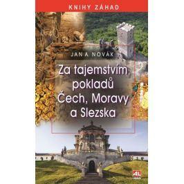Novák Jan A.: Za tajemstvím pokladů Čech, Moravy a Slezska