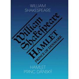 Shakespeare William: Hamlet, princ dánský / Hamlet, Prince of Denmark