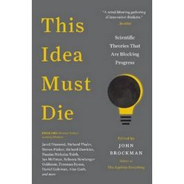 Brockman John: This Idea Must Die